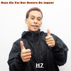 Album Hoje Ela Vai Dar Dentro do Jaguar (Explicit) from MC Mn