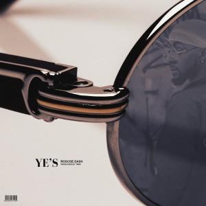 Album YE'S from Roscoe Dash