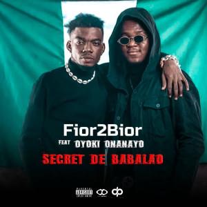 Album Secret de Babalao (Explicit) from Fior 2 Bior