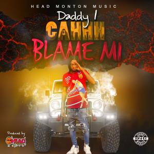 Cahhh Blame Mi (Explicit)