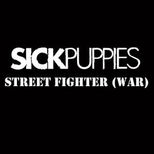 Album Street Fighter War from Sick Puppies