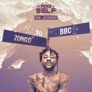 Album The Journey (Zongo To BBC) from Addi Self