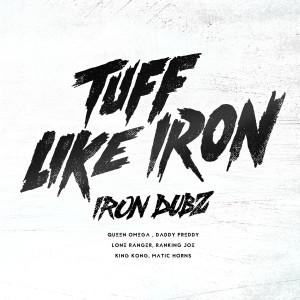 Album Tuff Like Iron from Iron Dubz