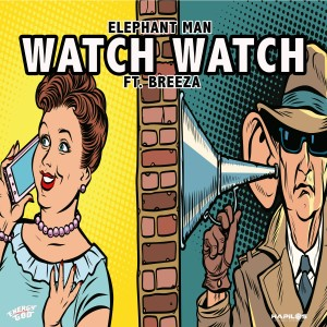 Album Watch Watch from Elephant Man