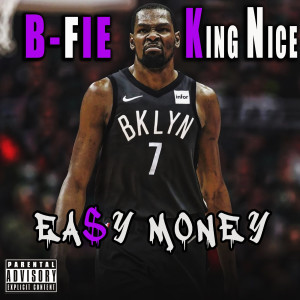 Album Easy Money (Explicit) from King Nice