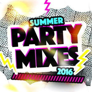 Album Summer Party Mixes 2016 from Summer Dance Party Hits