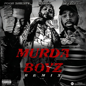 Album Murda Boyz (Remix) (Explicit) from Hardo
