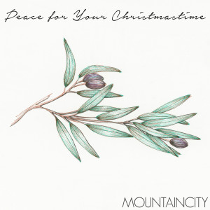 MountainCity的專輯Peace for Your Christmastime