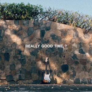 อัลบัม REALLY GOOD TIME ? ศิลปิน BUT HATE PANIC