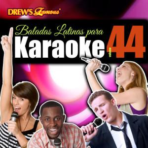 The Hit Crew的專輯Baladas Latinas Para Karaoke, Vol. 44