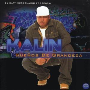 Album Sueños De Grandeza from Kalin And Myles
