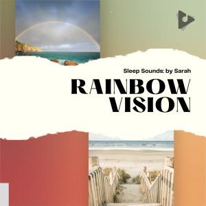 Album Rainbow Vision from Deep Sleep Music