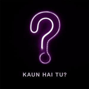 Album Kaun Hai Tu? from Pablo