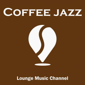 Album Coffee Jazz from Lounge Music Channel