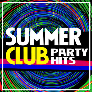 Album Summer Club Party Hits from Summer Dance Party Hits