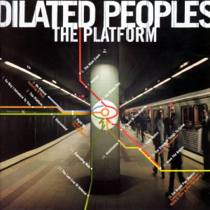 Album The Platform from Dilated Peoples