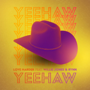 Album Yeehaw from Love Harder