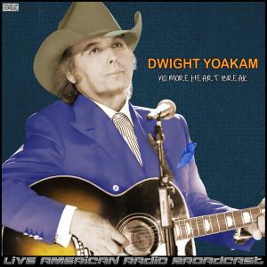 Album No More Heart Break (Live) from Dwight Yoakam