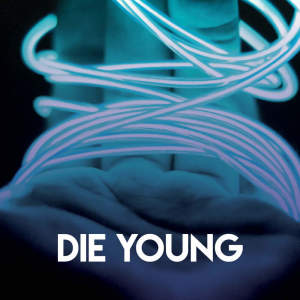 Album Die Young from Princess Beat