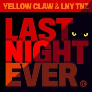 收聽Yellow Claw的Last Night Ever歌詞歌曲