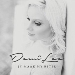 Album Jy Maak My Beter from Demi Lee