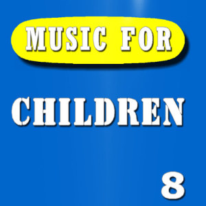Music for Children, Vol. 8