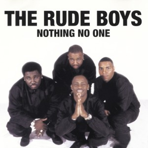 Album Nothing No One from Rude Boys