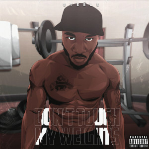 Album Don't Touch My Weights (Explicit) from Steele