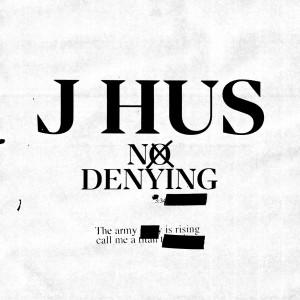 Album No Denying from J Hus