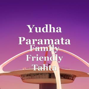 Family Friendly Tahta dari Yudha Paramata
