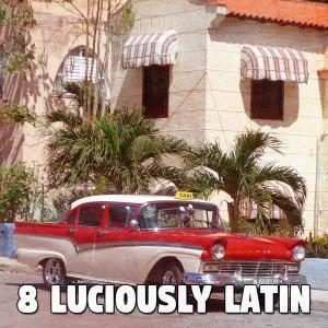 8 Luciously Latin