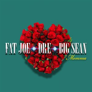 Listen to Momma (Explicit) song with lyrics from Fat Joe