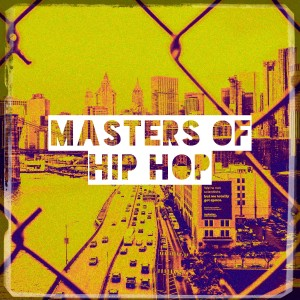 Album Masters of Hip Hop from DJ Hip Hop Masters