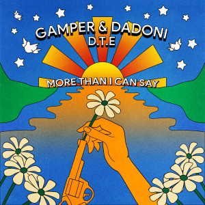 Album More Than I Can Say from Gamper & Dadoni