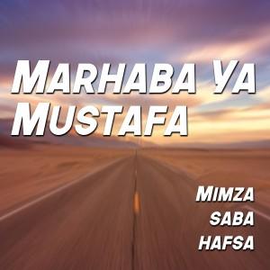 Album Marhaba Ya Mustafa - Single from Saba