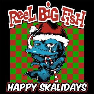 Album Happy Skalidays from Reel Big Fish