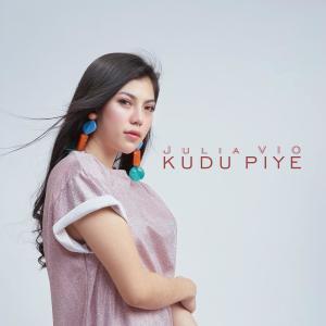 Dengarkan Kudu Piye lagu dari Julia Vio dengan lirik