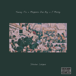 Album Shadow League Single from Tommy FLO