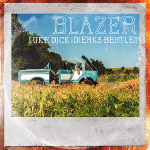 Dierks Bentley的專輯Blazer
