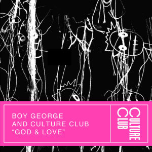 Boy George的專輯God & Love (Edit)