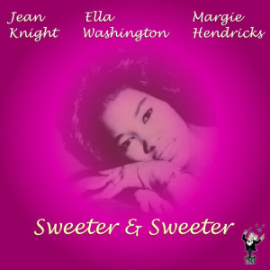 Album Sweeter & Sweeter from Jean Knight
