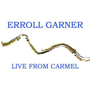 Album Live From Carmel from Erroll Garner