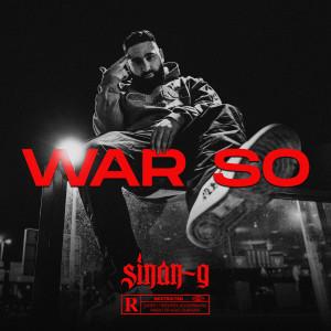 Album WAR SO (Explicit) from Sinan-G
