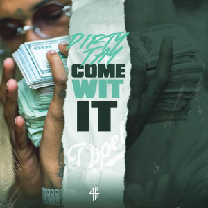 Album Come Wit It from Dirty Tay
