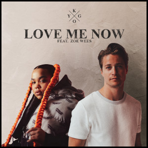 Kygo的專輯Love Me Now (feat. Zoe Wees)