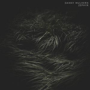 Album Zephyr from Danny Mulhern
