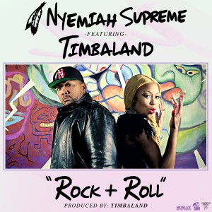 Album Rock & Roll (feat. Timbaland) - Single from Nyemiah Supreme