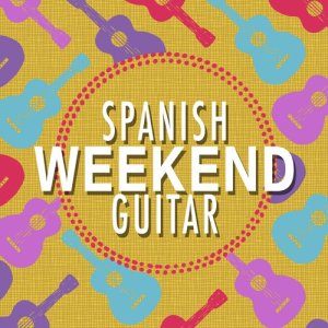 Album Spanish Weekend Guitar from Guitarra Clásica Española, Spanish Classic Guitar