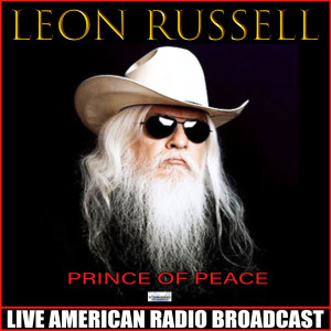 Leon Russell的專輯Prince Of Peace (Live)