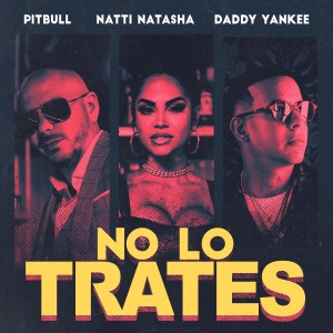 收聽Pitbull的No Lo Trates歌詞歌曲